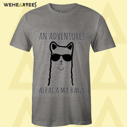 An Adventure Alpaca Ma Bags T Shirt