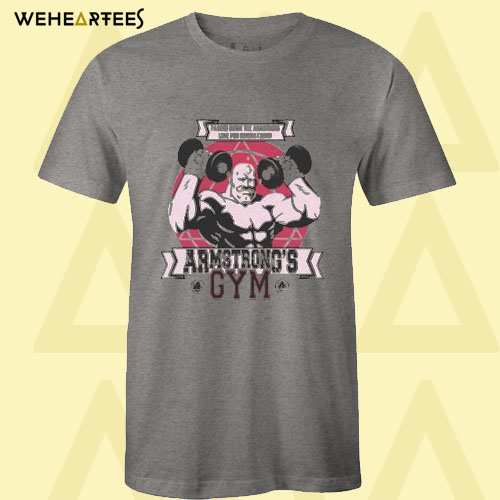 Armstrong's Gym T Shirt