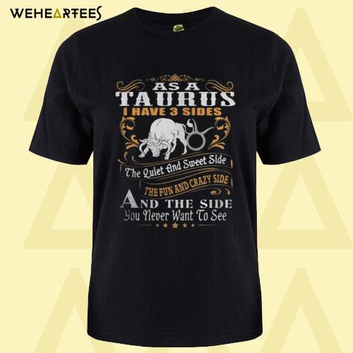 As A Taurus T Shirt