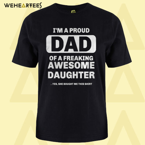 Awesome Daughter T Shirt