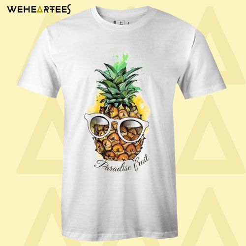 Be a cool pineapple in paradise T Shirt