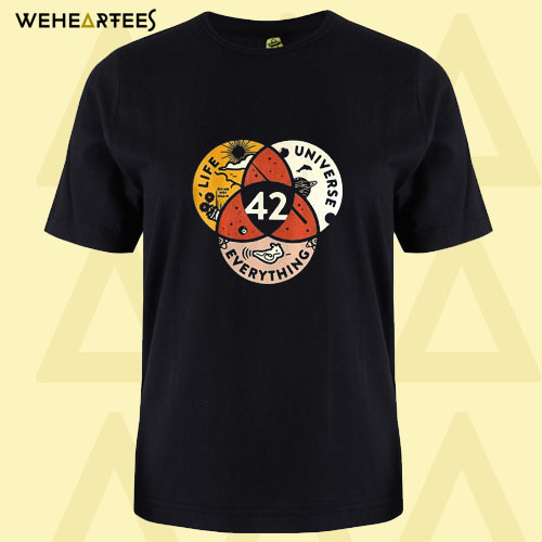 42 The Answer to Life the Universe and Everything T Shirt