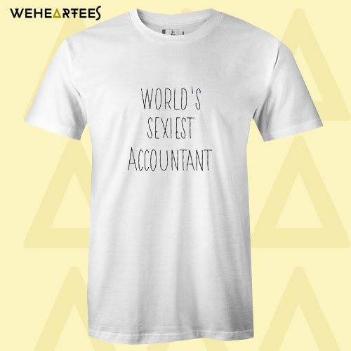 Accountant Gift Accountant T Shirt