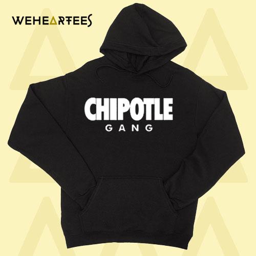 Chipotle Gang Hoodie