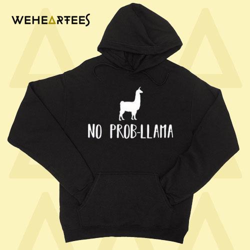 No Prob-Llama Hoodie