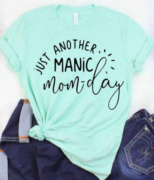 Just Another Manic T-Shirt DAP