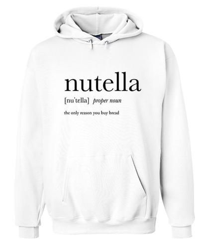 Nutella the only reason Hoodie DAP
