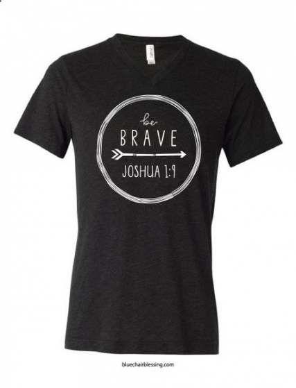 Be Brave Tshirt DAP