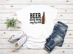 Beer Never Broke Tshirt DAP