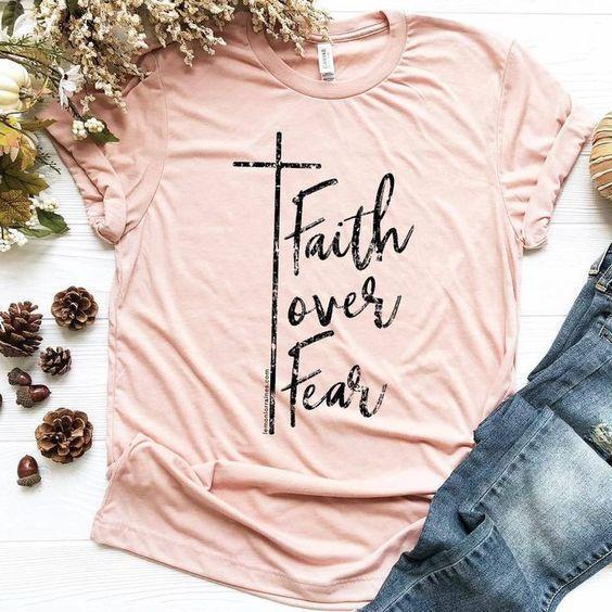Faith Over Fear T-shirt DAP