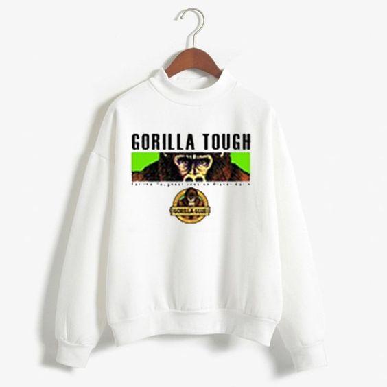 Gorilla Tough sweatshirt graphic Sweatshirt DAP