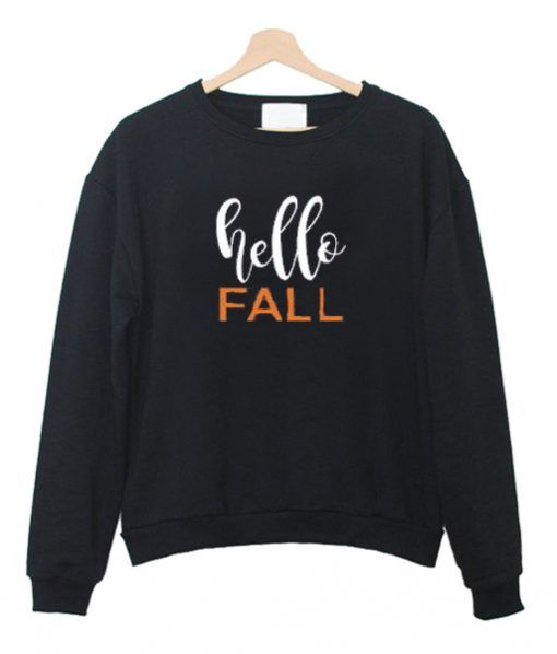 Hello Fall Sweatshirt DAP
