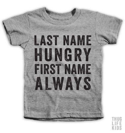 Last Name Hungry Tshirt DAP
