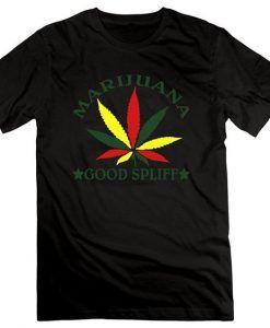 Marijuana Good Spliff Tshirt DAP
