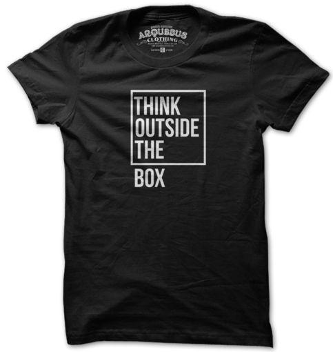 THINK OUTSIDE THE BOX TshiTHINK OUTSIDE THE BOX Tshirt DAPrt DAP