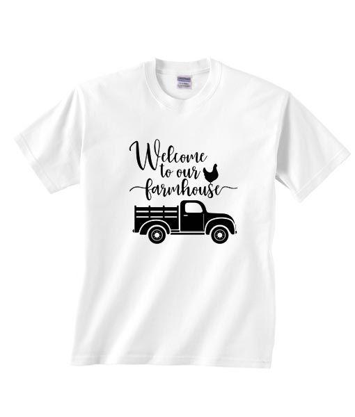Welcome to Our Farmhouse Die Shirt DAP