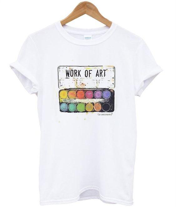 Work Of Art T-Shirt DAP