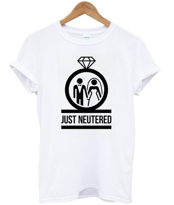 just neutered t-shirt DAP