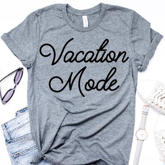 Vacation Mode T-ShirtDAP