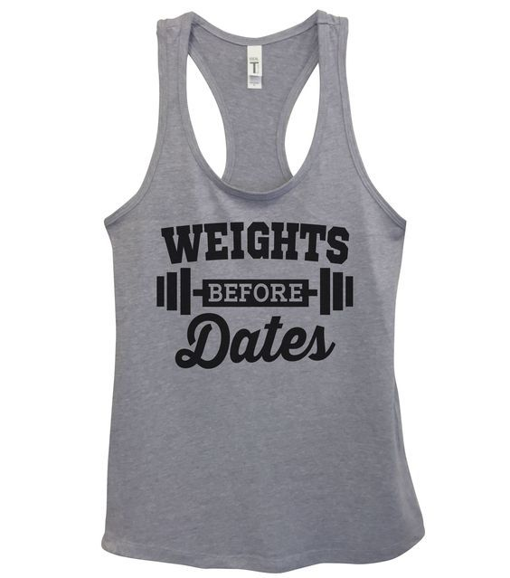 Weights Before Dates Tanktop DAP