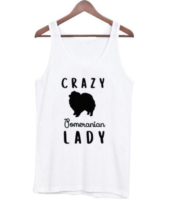Crazy Pomeranian Lady Tanktop DAP