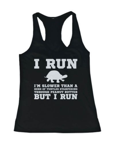 I'm Slower than a Turtle Funny Women's Workout Tank TopDAP