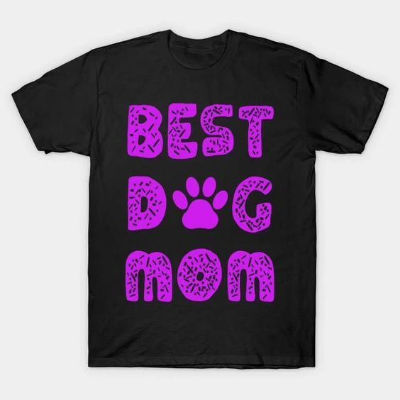 Best Dog Mom T-Shirt DAP