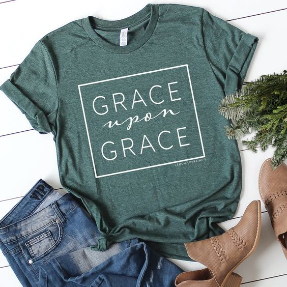 GRACE UPON GRACE Tshirt DAP