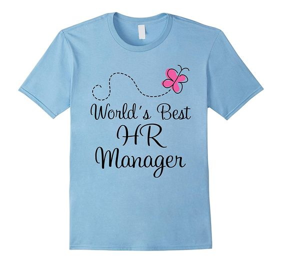 HR Manager (Worlds Best) Human Resources Job T-shirt DAP