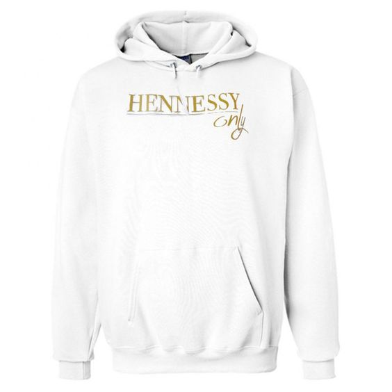 Hennessy only Hoodie DAP