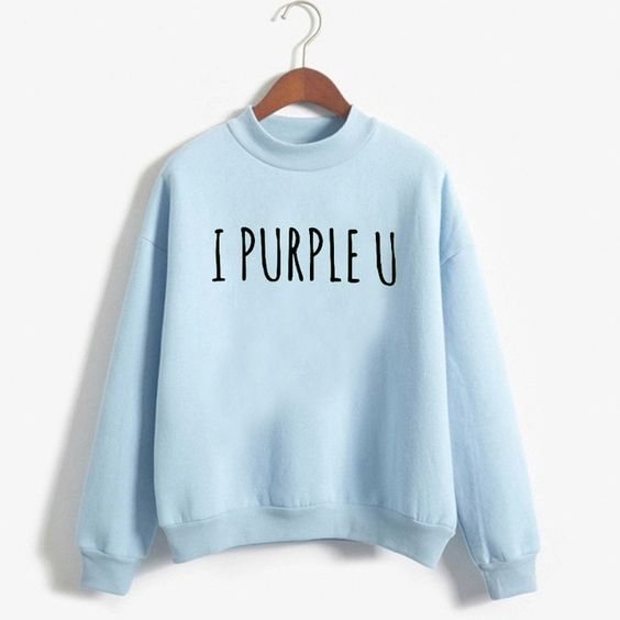 I PURPLE U SWEATSHIRT DAP