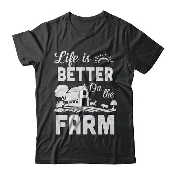 Life Is Better On The Farm Farmer Shirt DAP