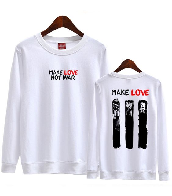 Make Love Not War Graphic Sweatshirt DAP