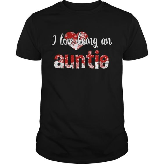 Merry Christmas I Love Being An Auntie Gift For Xmas TShirt DAP