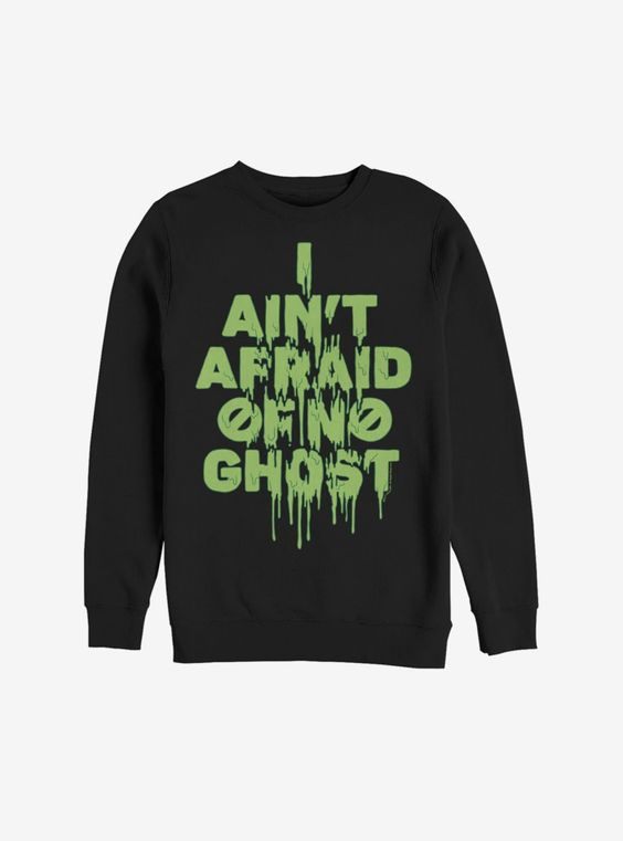 Ghostbusters Ain't Afraid Slime Sweatshirt DAP