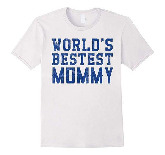 World's Best Mommy Mother Day Gift T-Shirt DAP