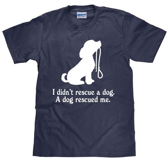 Dog Rescue T Shirt DAP