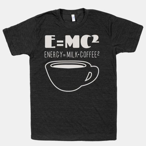 E=Mc Coffee T-Shirt DAP