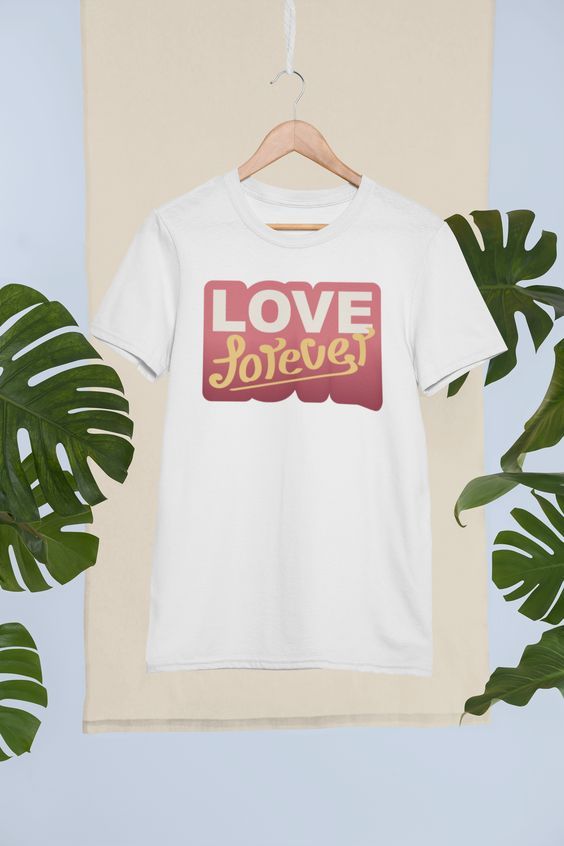 Love Forever T-ShirtDAP