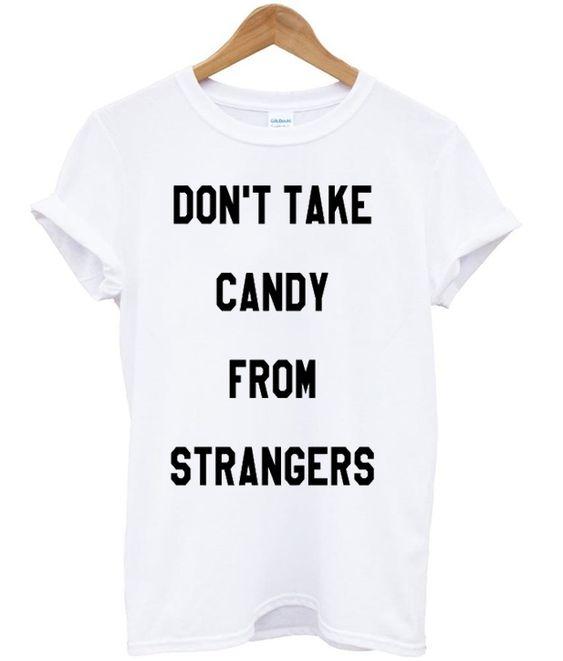 Candy From Strangers T-shirt DAP