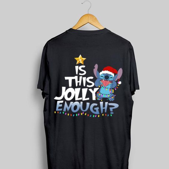 Is This Jolly Enough Tshirt DAP