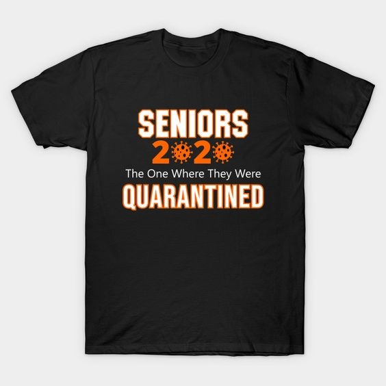 Seniors 2020 Quarantined T-ShirtDAP