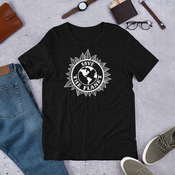Save The Planet - Earth Day Gift TeeShirt DAP